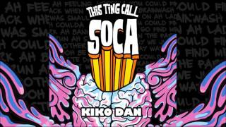 "Kiko Dan - Ting Call Soca ""2017 Soca"" (Trinidad)"