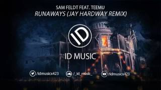 Sam Feldt & Deepend-Runaways (Original Mix)