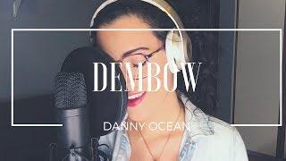 Dembow - Danny Ocean (COVER) Manu Mora
