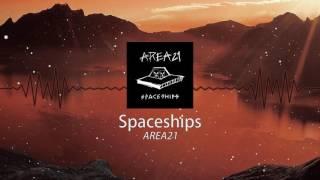 AREA21 - Spaceships (Instrumental)