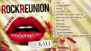 Rock Reunion & Kali - Koniec je nový začiatok (DENNÍK ©2015)