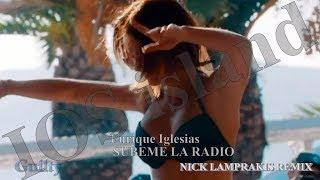 Enrique Iglesias - SUBEME LA RADIO / Nick Lamprakis Remix