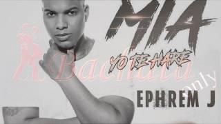 Ephrem J   Mia Yo Hare (Bachata 2017)