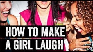 How To Make Women Laugh and What It Means To Be Funny With Women Wing Girl