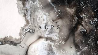 Novo Amor & Ed Tullett - Alps (official audio)