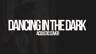 Elmore   Dancing In The Dark [ACOUSTIC COVER]