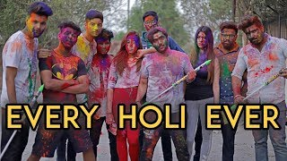 Every Holi Ever | Harsh Beniwal width=