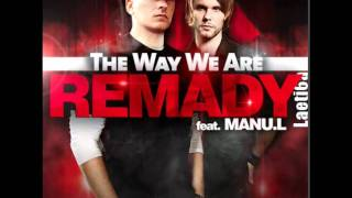 Remady feat. Manu-L - The Way We Are Wah Wah Remix
