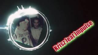 Krisz feat IMPULSE