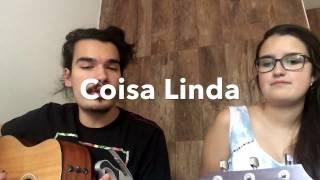 Coisa Linda - Tiago Iorc (Cover Ana Prass e Duda Raupp)