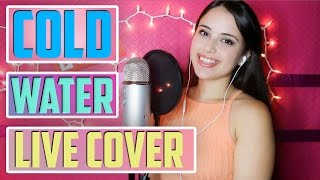 Cold Water - Major Lazer ft. Justin Bieber (Nancy Love LIVE Cover)