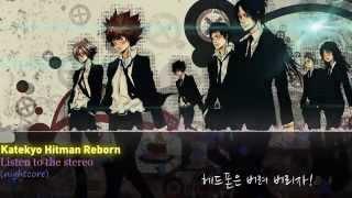 (nightcore) 가정교사히트맨 리본 8기 op katekyo hitman reborn op