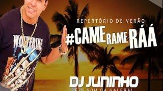 DJ MARCILIO DJ JUNINHO - CAME RAME RÁÁ