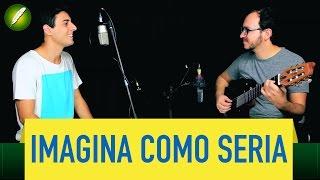Imagina como seria (Vídeo Oficial) - Fabio Brazza (prod. e violão Raphael Braga)