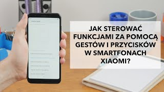 MIUI 9 Xiaomi - gesty i przyciski  - RTV EURO AGD