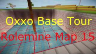 HCF Rolemine Map 15 | ~Base Tour Oxxo