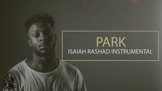 Isaiah Rashad - Park Instrumental