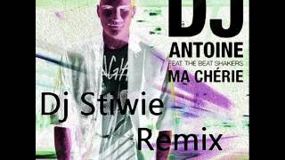 DJ Antoine feat. The Beat Shakers - Ma Cherie (Dj Stiwie Remix)