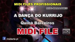 ♬ Midi file  - A DANÇA DO KURRIJO - Quina Barreiros
