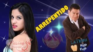 ARREPENTIDO - PASION NORTEÑA FEAT DILBERT AGUILAR ( PRIMICIA 2017 )