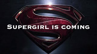 Supergirl is coming (A New Hope)