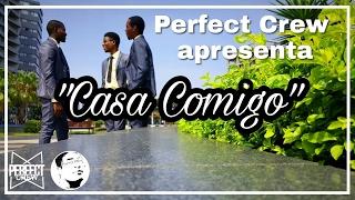 Anselmo Ralph - Casa Comigo (Perfect Crew)