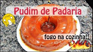 Pudim de Padaria + Fogo na Cozinha!