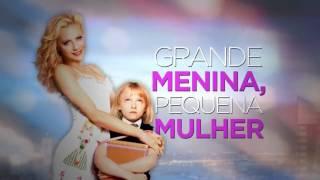 Chamada da Sessão da Tarde (11/11/2016): Grande Menina, Pequena Mulher
