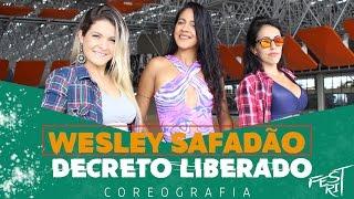 Decreto Liberado - Wesley Safadão | COREOGRAFIA - Festival de Ritmos