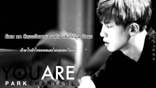 [THAISUB] PARK CHANYEOL – YOU ARE