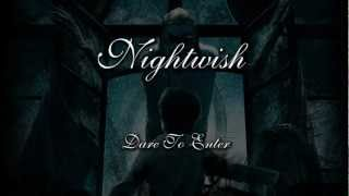Nightwish - Dare To Enter
