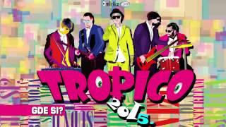 Tropico Band - Gde si ? (Official Audio 2015.)HD