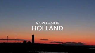 Holland - Novo Amor Lyrcis