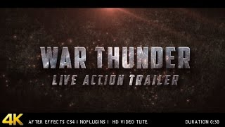 War Thunder Live Action Trailer After Effects Project