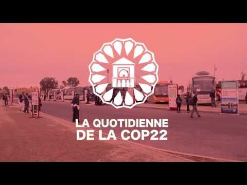 LA QUOTIDIENNE DE LA COP22 EP4
