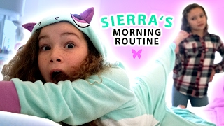 Sierra's Morning Routine