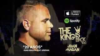 Juan Magan - 20 Años Feat Aridian [Audio]