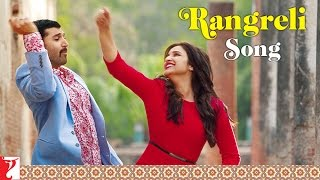 Download Rangreli Song from Daawat-e-Ishq movie Ft. Aditya Roy Kapur and Parineeti Chopra