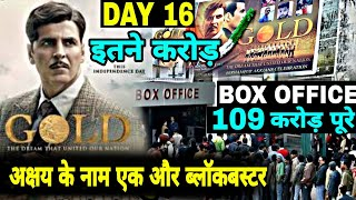 Gold 16th Day Box Office Collection, Gold Lifetime Collection, Akshay Kumar, Gold Collection