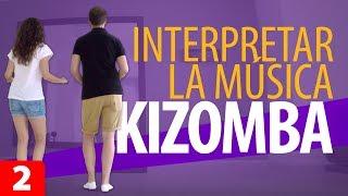 APRENDER A BAILAR KIZOMBA INTERPRETANDO LA MÚSICA – Kizomba para Principiantes #2