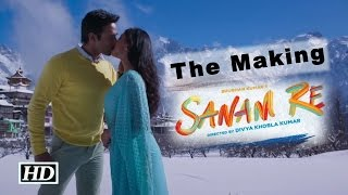Sanam Re Making With Yami Gautam & Pulkit Samrat