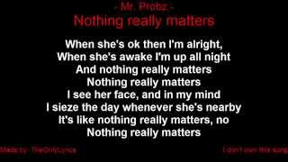 Mr. Probz - Nothing really matters (with lyrics)