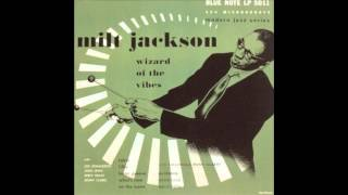 Milt Jackson - Bags Groove