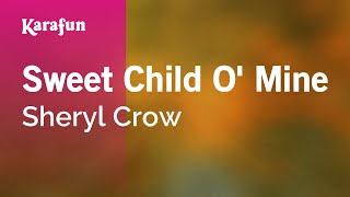 Karaoke Sweet Child O' Mine - Sheryl Crow *