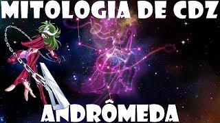 CDZ.com.br - A Mitologia de CDZ #4: Andrômeda