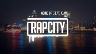 JayQ - Going Up (feat. JDAM) (Prod. Chuki Beats)