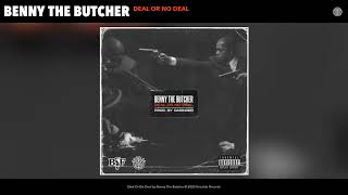 Benny The Butcher - Deal Or No Deal