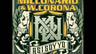 Millonario & W.Corona - Más Flow Más Cash
