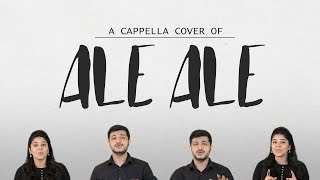 Ale Ale | A Capella Cover | By Anudeep Dev Ft Lipsika