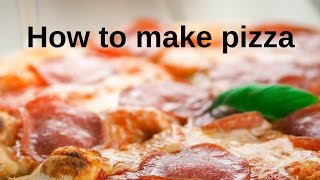 How to make pizza - Must Know Words